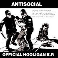ANTISOCIAL – Official Hooligan  EP