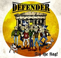 DEFENDER  – Fly The Flag CD