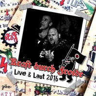 KRAFT DURCH FROIDE – Live & Laut 2016 CD