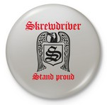 SKREWDRIVER - Stand proud Button