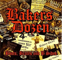 BAKERS DOZEN – Boots, Braces And B Sides CD