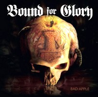 BOUND FOR GLORY – Bad Apple MCD
