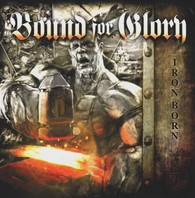 BOUND FOR GLORY – Ironborn CD