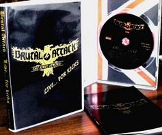BRUTAL ATTACK – Live for… Kicks! CD