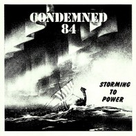 CONDEMNED 84 - Storming To Power CD