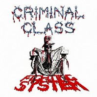 CRIMINAL CLASS – Fighting The System  Single