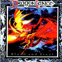 DRAGON LANCE - Blood and Steel CD