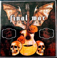 FINAL WAR – Acoustic CD