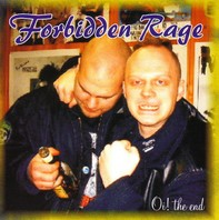 FORBIDDEN RAGE – Oi! the end CD