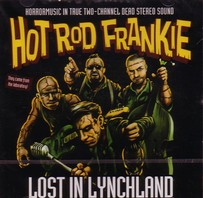 HOT ROD FRANKIE - LOST IN LYNCHLAND CD