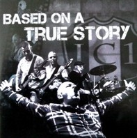 I.C.1 – Based On A True Story CD