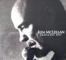 KEN MCLELLAN – Ordinary Boy CD