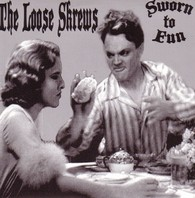 LOOSE SKREWS – SWORN TO FUN EP