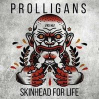 PROLLIGANS – Skinheads for life  CD