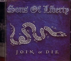 SONS OF LIBERTY – JOIN OR DIE CD