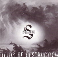 SQUADRON – FIELDS OF DESTRUCTION EP