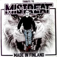 TRIBUTE TO MISTREAT – Made In Finland   Sampler CD