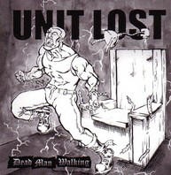 UNIT LOST - DEAD MAN WALKING CD