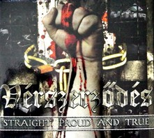VERSZERZÖDES – Straight, Proud And True CD