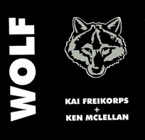 WOLF – Wolf (Freikorps/Brutal Attack ) CD